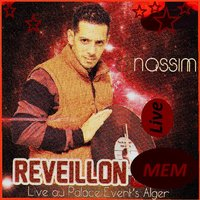 1 REVEILLON 2013 NASSIM VOL TÉLÉCHARGER LIVE DJ ALGER