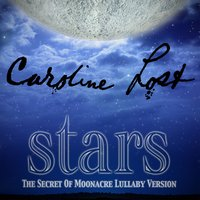 Stars / To Be with You — Caroline Lost