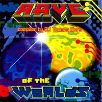 Rave Of The Worlds - Compiled By DJ Thomas Elers — сборник