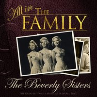 All in the Family: The Beverley Sisters — The Beverley Sisters