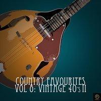 Country Favourites, Vol. 8: Vintage 40's II — сборник