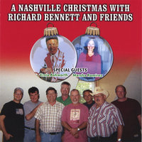 A Nashville Christmas With Richard Bennett And Friends — Richard Bennett