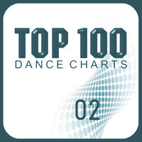 Top 100 Dance Charts, Vol.02 — сборник