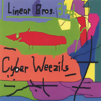 Cyber Weezils — The Linear Brothers