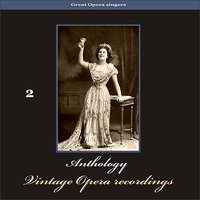 Great Opera Singers - Anthology of Vintage Opera Recordings, Volume 2 — Джузеппе Верди
