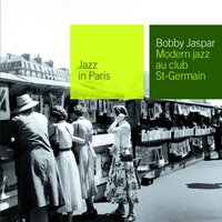 Modern Jazz Au Club Saint Germain — Bobby Jaspar
