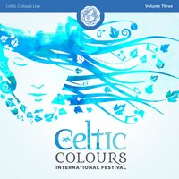 Celtic Colours Live, Vol. 3 — сборник