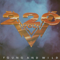 Young And Wild — 220 Volt