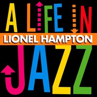 A Life in Jazz — Lionel Hampton