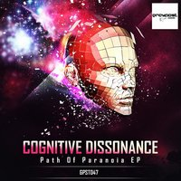 Path Of Paranoia — Cognitive Dissonance