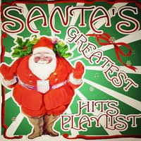 Santa's Greatest Hits Playlist — сборник