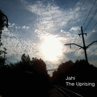 The Uprising — Jahi
