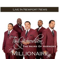 Millionaire — Tim Woodson & the Heirs of Harmony, Tim Woodson and The Heirs of Harmony