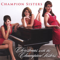 Christmas with the Champion Sisters — Champion Sisters
