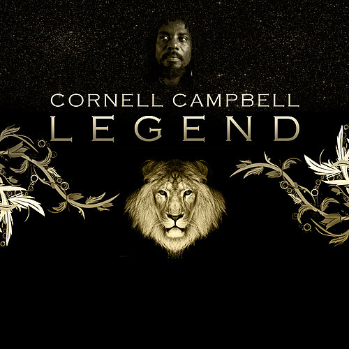 Cornell Campbell Don't Rush It Girl - Work For It