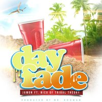 Day Fade — JAMON