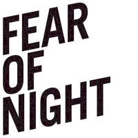 Fear of Night — Relation