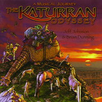 The Katurran Odyssey: A Musical Journey — Jeff Johnson, Brian Dunning