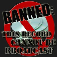 Banned: This Record Cannot Be Broadcast — Renegade Stars