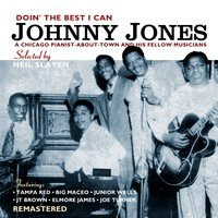 Doin' the Best I Can — Johnny Jones