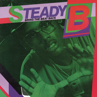 Bring the Beat Back — Steady B