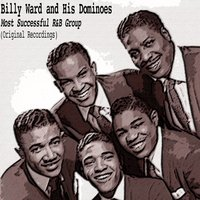 Most Successful R&b Group — Billy Ward And His Dominoes