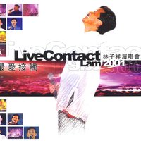 Live Contact Lam 2001 — George Lam