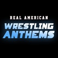 Real American Wrestling Anthems (Theme Songs from WWE) — TV Theme Tune Factory