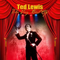 The Very Best Of — Ted Lewis