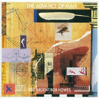 The Advance of Man — Rod Argent, Robert Howes, Robert Howes|Rod Argent