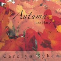 Autumn — Carolyn Sykes, Jazz Harp