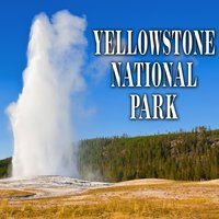 Yellowstone National Park - Sound Effects — Sound Ideas