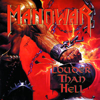 Louder Than Hell — Manowar