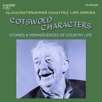 Cotswold Characters, Stories and Reminiscences of Country Life — сборник