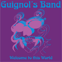 Welcome To This World — Guignols Band