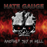 Another Day In Hell — Hate Gauge