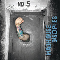 Madhouse Disciples — Madhouse Disciples