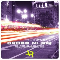Chromo Sounds — Cross Musiq