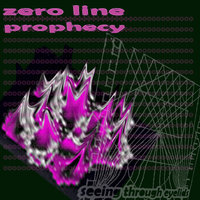 Zero Line Prophecy — Seeing Through Eyelids