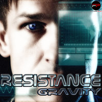 Gravity — Resistance