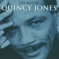 The Best Of — Quincy Jones