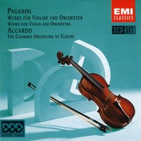 Paganini: Works for Violin and Orchestra — Никколо Паганини, Salvatore Accardo/Chamber Orchestra Of Europe/Franco Tamponi