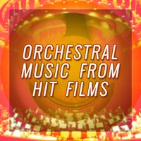 Orchestral Music from Hit Films — сборник
