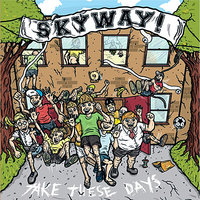 Take These Days — Skyway