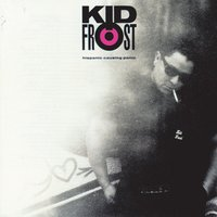 Hispanic Causing Panic — Kid Frost