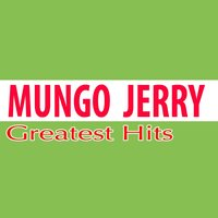 Greatest Hits — Mungo Jerry