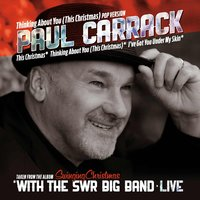 Thinking About You This Christmas — Paul Carrack, SWR Big Band