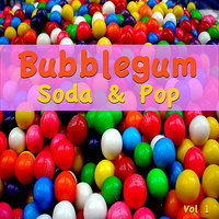 Bubblegum Soda and Pop Vol. 1 — сборник