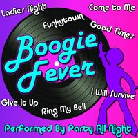 Boogie Fever — Party All Night