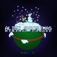 Alien Christmas Minimal Parade - Vol. 5 — сборник